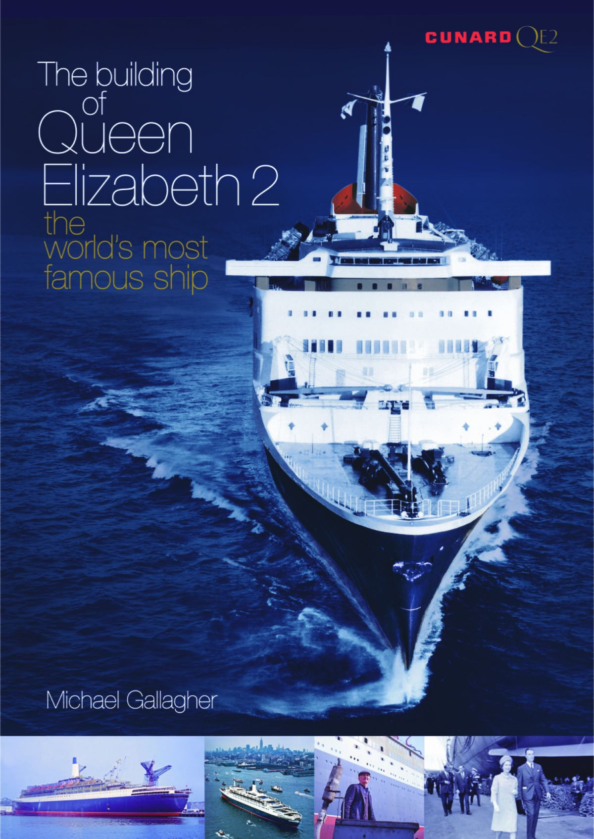Ferry Publications The Building Of Queen Elizabeth The Worlds - Qe2 cruise ship